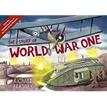 The Story of World War One (English Edition)
