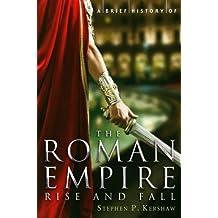 A Brief History of the Roman Empire (Brief Histories) (English Edition)