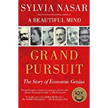 Grand Pursuit: The Story of Economic Genius (English Edition)