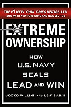"""""""Extreme Ownership: How U.S. Navy SEALs Lead and Win (English Edition)"""",作者:[Jocko Willink, Leif Babin]"""