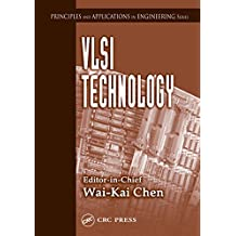 VLSI Technology (Principles and Applications in Engineering Book 8) (English Edition)