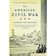 The American Civil War: A Hands-on History (English Edition)
