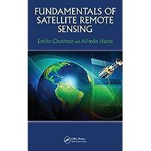 Fundamentals of Satellite Remote Sensing (English Edition)