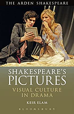 Shakespeare's Pictures: Visual Culture in Drama.pdf