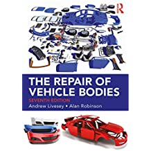 The Repair of Vehicle Bodies, 7th ed (English Edition)