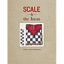 Scale and the Incas (English Edition)