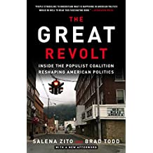 The Great Revolt: Inside the Populist Coalition Reshaping American Politics (English Edition)