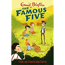 Five On Finniston Farm: Book 18 (Famous Five series) (English Edition)