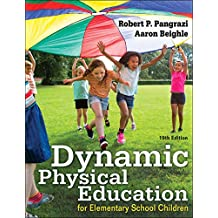 Dynamic Physical Education for Elementary School Children (English Edition)