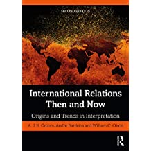 International Relations Then and Now: Origins and Trends in Interpretation (English Edition)