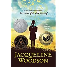Brown Girl Dreaming (Newbery Honor Book) (English Edition)