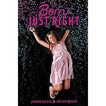 Born Just Right (Jeter Publishing) (English Edition)