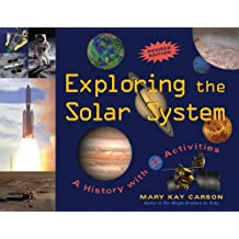 Exploring the Solar System: A History with 22 Activities (For Kids series) (English Edition)