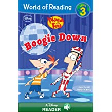 World of Reading Phineas and Ferb:  Boogie Down: A Disney Reader (Level 3) (World of Reading (eBook) Book 4) (English Edition)