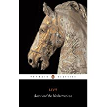 Rome and the Mediterranean: The History of Rome from its Foundation (Classics) (English Edition)