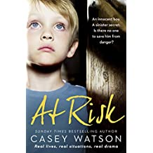 At Risk: An innocent boy. A sinister secret. Is there no one to save him from danger? (English Edition)