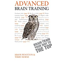 Advanced Brain Training: Lateral thinking tests and Mensa-level puzzles to hone your mental agility (Teach Yourself) (English Edition)