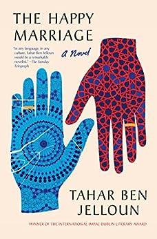 """The Happy Marriage (English Edition)"",作者:[Ben Jelloun, Tahar]"