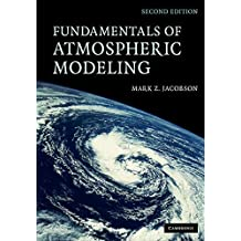 Fundamentals of Atmospheric Modeling (English Edition)