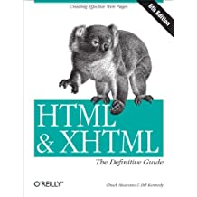 HTML & XHTML: The Definitive Guide: The Definitive Guide (Definitive Guides) (English Edition)