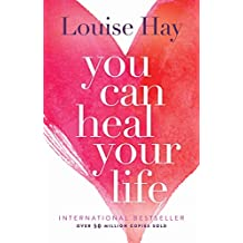 You Can Heal Your Life (English Edition)