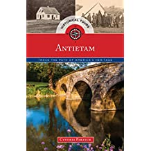 Historical Tours Antietam: Trace the Path of America's Heritage (Touring History) (English Edition)