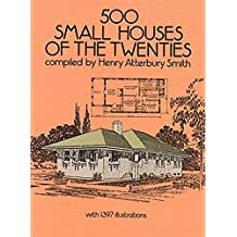 500 Small Houses of the Twenties (Dover Architecture) (English Edition)
