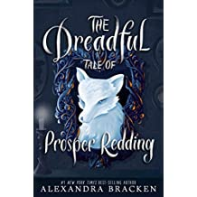 The Dreadful Tale of Prosper Redding: Book 1 (English Edition)