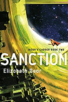 """Sanction: Book Two (Jacob's Ladder Sequence) (English Edition)"",作者:[Bear, Elizabeth]"