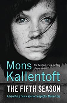"""The Fifth Season (Malin Fors series Book 5) (English Edition)"",作者:[Kallentoft, Mons]"