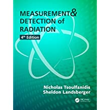 Measurement and Detection of Radiation (English Edition)