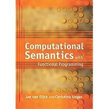 Computational Semantics with Functional Programming (English Edition)
