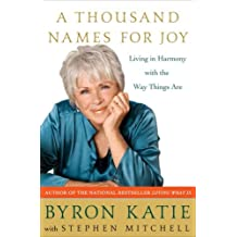 A Thousand Names for Joy: Living in Harmony with the Way Things Are (English Edition)