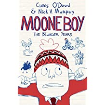 Moone Boy: The Blunder Years (English Edition)