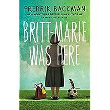 Britt-Marie Was Here (English Edition)