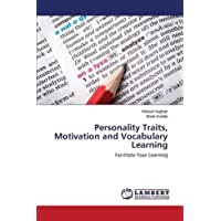 Personality Traits, Motivation and Vocabulary Learning