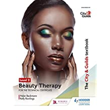 The City & Guilds Textbook Level 2 Beauty Therapy for the Technical Certificate (English Edition)
