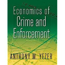 Economics of Crime and Enforcement (English Edition)