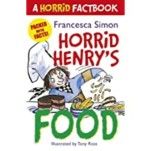 Horrid Henry's Food: A Horrid Factbook (English Edition)