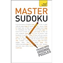 Master Sudoku: Teach Yourself (English Edition)
