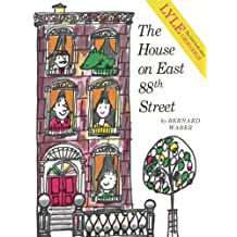The House on East 88th Street (Lyle) (English Edition)