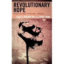 Revolutionary Hope: Essays in Honor of William L. McBride (English Edition)