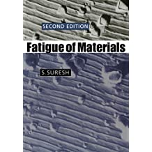 Fatigue of Materials (Cambridge Solid State Science Series) (English Edition)