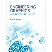 Engineering Graphics with AutoCAD 2017, (2-download) (English Edition)