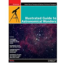 Illustrated Guide to Astronomical Wonders: From Novice to Master Observer (DIY Science) (English Edition)