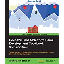Cocos2d Cross-Platform Game Development Cookbook - Second Edition (English Edition)