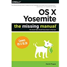 OS X Yosemite: The Missing Manual (English Edition)