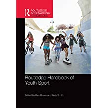 Routledge Handbook of Youth Sport (Routledge International Handbooks) (English Edition)
