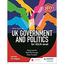 UK Government and Politics for AS/A-level (Fifth Edition) (English Edition)