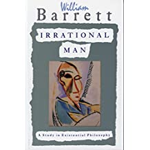 Irrational Man: A Study in Existential Philosophy (English Edition)
